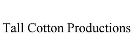 TALL COTTON PRODUCTIONS