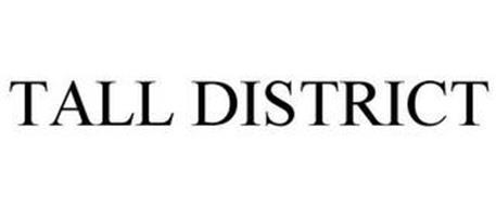 TALL DISTRICT