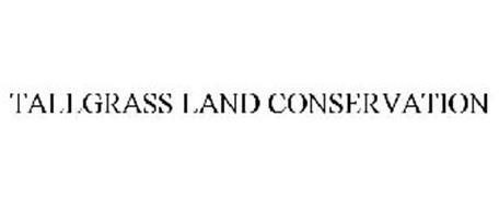 TALLGRASS LAND CONSERVATION