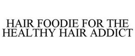 HAIR FOODIE FOR THE HEALTHY HAIR ADDICT