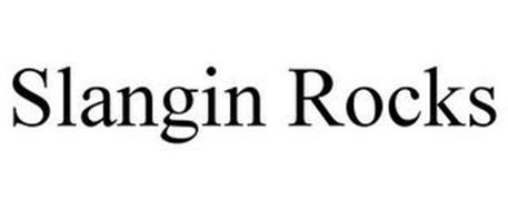 SLANGIN ROCKS
