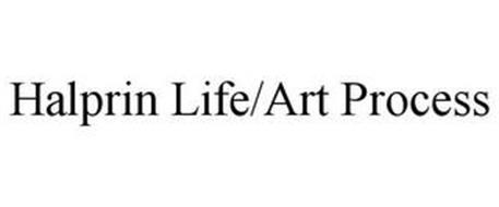 HALPRIN LIFE/ART PROCESS