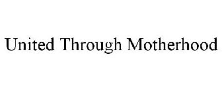 UNITED THROUGH MOTHERHOOD