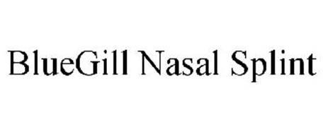 BLUEGILL NASAL SPLINT