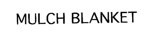 MULCH BLANKET