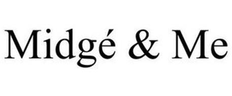 MIDGÉ & ME