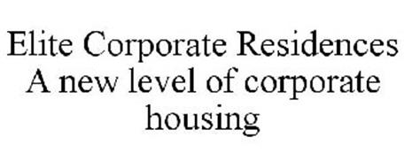 ELITE CORPORATE RESIDENCES A NEW LEVEL OF CORPORATE HOUSING