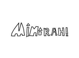 MINIRAH!