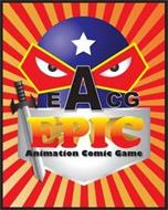 EACG EPIC ANIMATION COMIC GAME