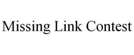 MISSING LINK CONTEST