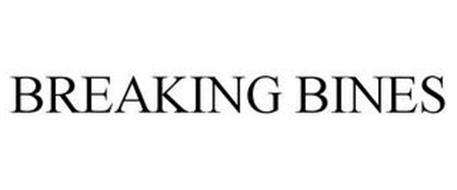 BREAKING BINES