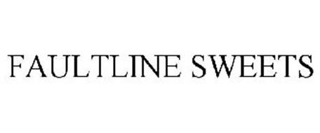 FAULTLINE SWEETS