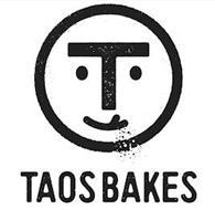 T TAOS BAKES