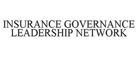 INSURANCE GOVERNANCE LEADERSHIP NETWORK
