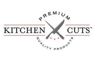 KITCHEN CUTS PREMIUM QUALITY PRODUCTS