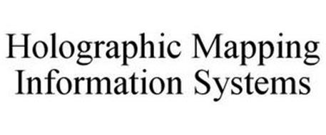HOLOGRAPHIC MAPPING INFORMATION SYSTEMS