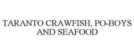 TARANTO CRAWFISH, PO-BOYS AND SEAFOOD