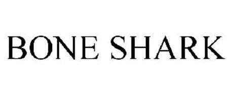 BONE SHARK