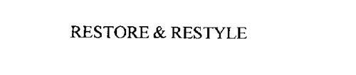 RESTORE & RESTYLE