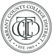 TARRANT COUNTY COLLEGE DISTRICT EST. 1965 TCCD