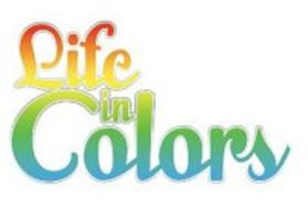 LIFE IN COLORS