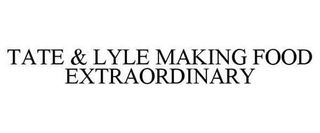 TATE & LYLE MAKING FOOD EXTRAORDINARY