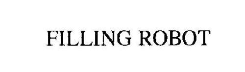 FILLING ROBOT