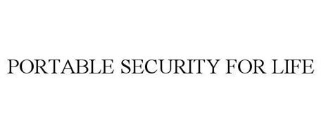 PORTABLE SECURITY FOR LIFE