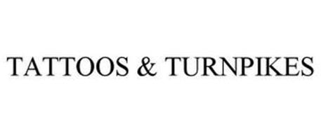 TATTOOS & TURNPIKES