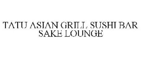 TATU ASIAN GRILL SUSHI BAR SAKE LOUNGE