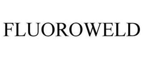 FLUOROWELD