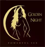 GOLDEN NIGHT POWERFUL SEX