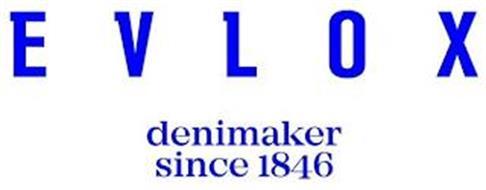 EVLOX DENIMAKER SINCE 1846