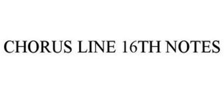 CHORUS LINE 16TH NOTES