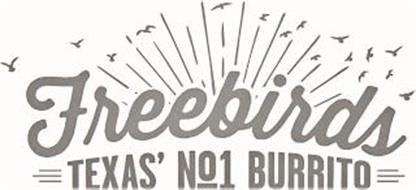 FREEBIRDS TEXAS' NO1 BURRITO