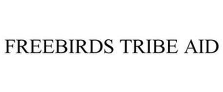 FREEBIRDS TRIBE AID
