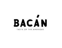 BACAN TASTE OF THE AMERICAS