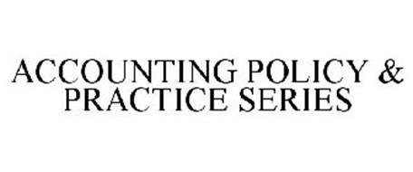 ACCOUNTING POLICY & PRACTICE SERIES