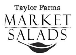 TAYLOR FARMS MARKET SALADS