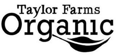 TAYLOR FARMS ORGANIC