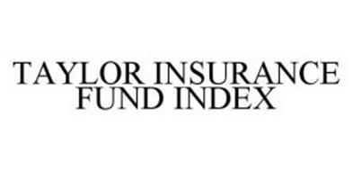 TAYLOR INSURANCE FUND INDEX