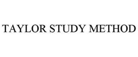 TAYLOR STUDY METHOD