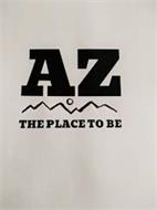 AZ THE PLACE TO BE