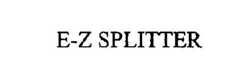 E-Z SPLITTER