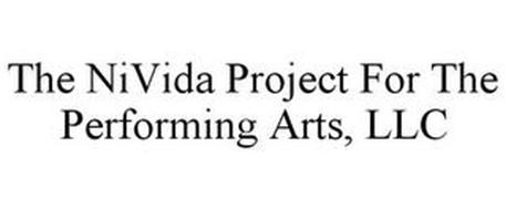 THE NIVIDA PROJECT FOR THE PERFORMING ARTS, LLC