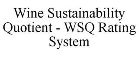 WINE SUSTAINABILITY QUOTIENT - WSQ RATING SYSTEM