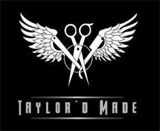 TAYLOR'D MADE