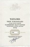TAYLORS THE VISIONARY CLARE VALLEY ESTATE CABERNET SAUVIGNON EXCEPTIONAL PARCEL RELEASE 2009 LIMITED NO. RELEASE NAMED IN HONOUR OF BILL TAYLOR SNR., TAYLORS