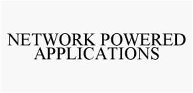 NETWORK POWERED APPLICATIONS