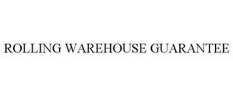 ROLLING WAREHOUSE GUARANTEE